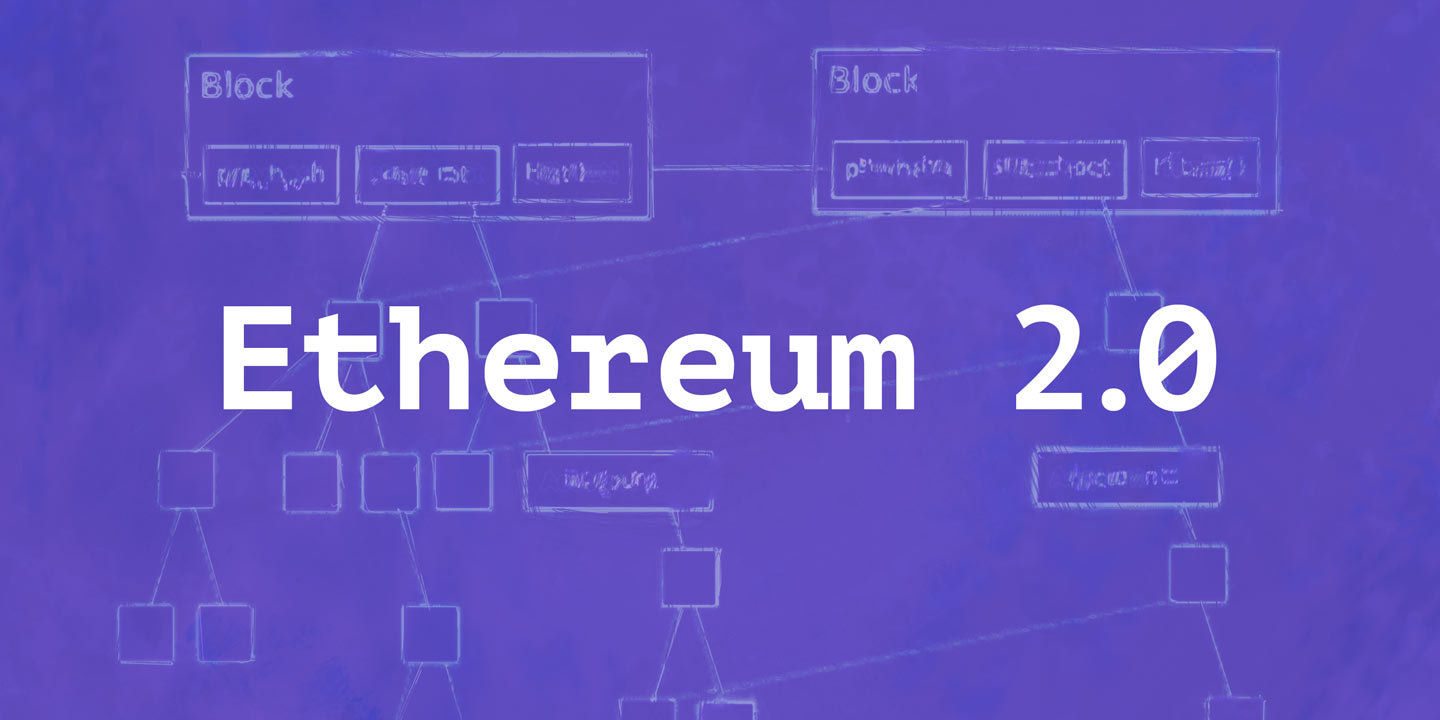 Development Behind Ethereum 2.0
