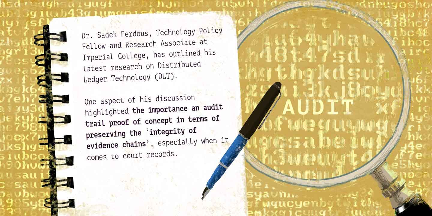 An Audit Trail in Managing Digital Evidence